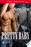Pretty Baby [Wolf Creek Pack 7]