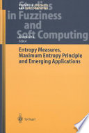 Entropy Measures Maximum Entropy Principle And Emerging Applications Book PDF