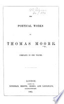 The Poetical Works of Thomas Moore  Etc