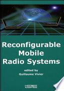 Reconfigurable Mobile Radio Systems Book