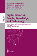 Digital Libraries  People  Knowledge  and Technology