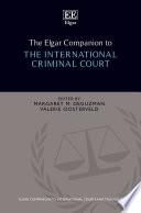The Elgar Companion to the International Criminal Court