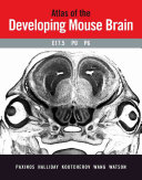 Atlas of the Developing Mouse Brain