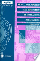 Model Based Design and Evaluation of Interactive Applications
