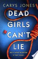 Dead Girls Can T Lie