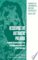 Resolving The Antibiotic Paradox Book PDF