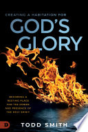 Creating a Habitation for God s Glory Book