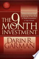 The 9 Month Investment