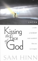 Kissing the Face of God Book