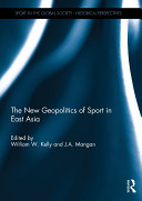 The New Geopolitics of Sport in East Asia
