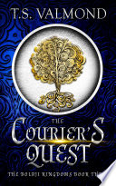 The Courier S Quest