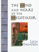 Pdf The Mind and Heart of the Negotiator