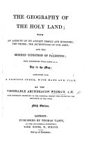 The Geography of the Holy Land ... Second edition
