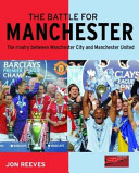 The Battle for Manchester