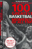 100 Greatest Basketball Moments of All Time