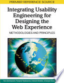 Integrating Usability Engineering For Designing The Web Experience Methodologies And Principles Book PDF