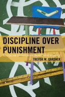 Discipline Over Punishment Pdf/ePub eBook