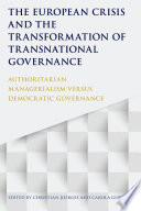 The European Crisis And The Transformation Of Transnational Governance