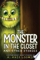 The Monster In the Closet and Other Stories