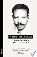 Nicomedes Santa Cruz. Obras Completas I. Poesía (1949 - 1989)