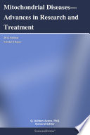Mitochondrial Diseases Advances In Research And Treatment 2012 Edition Book PDF