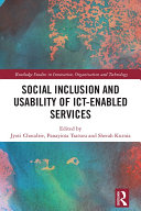 Social Inclusion and Usability of ICT-enabled Services.