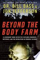 Beyond the Body Farm Book