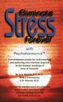 Eliminate Stress Forever with Psychoharmonics