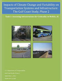 Impacts of Climate Change and Variability on Transportation Systems and Infrastructure
