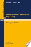 Advances in Non-Commutative Ring Theory