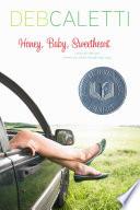 Honey Baby Sweetheart