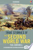 True Stories of the Second World War