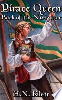 Pirate Queen  Book of the Navigator