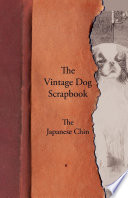 The Vintage Dog Scrapbook   The Japanese Chin Book PDF
