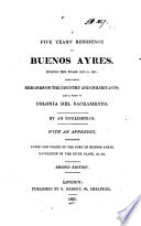A five years' residence in Buenos Ayres, by an Englishman [G.T. Love?]. Pdf/ePub eBook