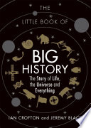 The Little Book of Big History Book