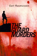 The Guard Murders