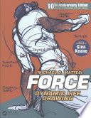 Force  : Dynamic Life Drawing