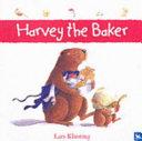 Harvey the Baker