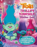 Trolls Trollify Yourself  Sticker Fun