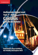 Books - Mathematics Higher Level For The Ib Diploma: Option Topic 9: Calculus | ISBN 9781107632899