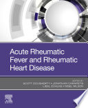 Acute Rheumatic Fever and Rheumatic Heart Disease  E Book