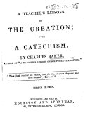 A Teacher s Lessons on the Creation     Second edition   Catechism adapted to A Teacher s Lessons on the Creation