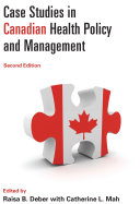 Case Studies in Canadian Health Policy and Management, Second Edition [Pdf/ePub] eBook