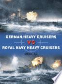 German Heavy Cruisers vs Royal Navy Heavy Cruisers