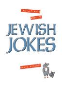 The Ultimate Book of Jewish Jokes