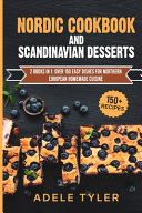 Nordic Cookbook And Scandinavian Desserts