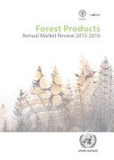 Forest Products Annual Market Review 2015 2016