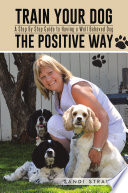 Train Your Dog the Positive Way