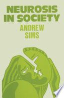 Neurosis in Society